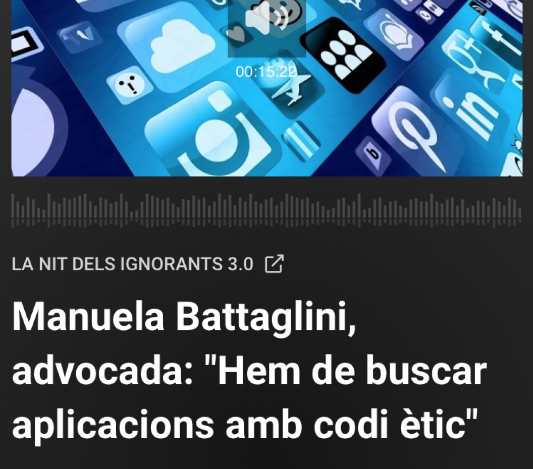 «La nit dels ignorants» Catalunya Radio. Manuela Battaglini, advocada: «Hem de buscar aplicacions amb codi ètic».