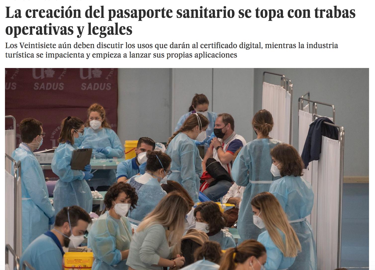 La creación del pasaporte sanitario se topa con trabas operativas y legales